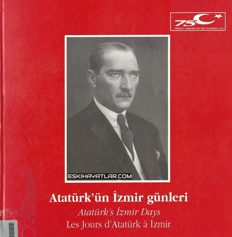 ataturk-izmir-gunleri-mustafa-kemal-pasa-izmirde-1922