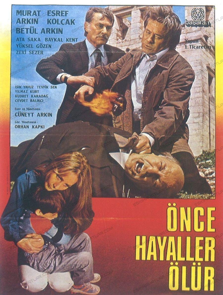 0120-cuneyt-arkin-filmleri-1981-once-hayaller-olur-esraf-kolcak-baykal-kent-basaran-film-arsivi-orhan-kapki