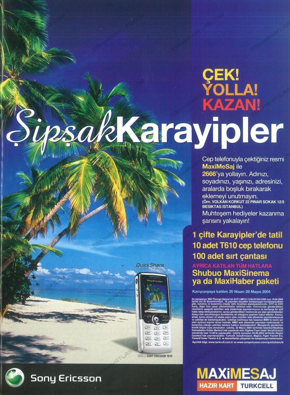 0158-sony-ericsson-reklamlari-t-610-maximesaj-turkcell-2004-kampanyasi-cek-yolla-kazan