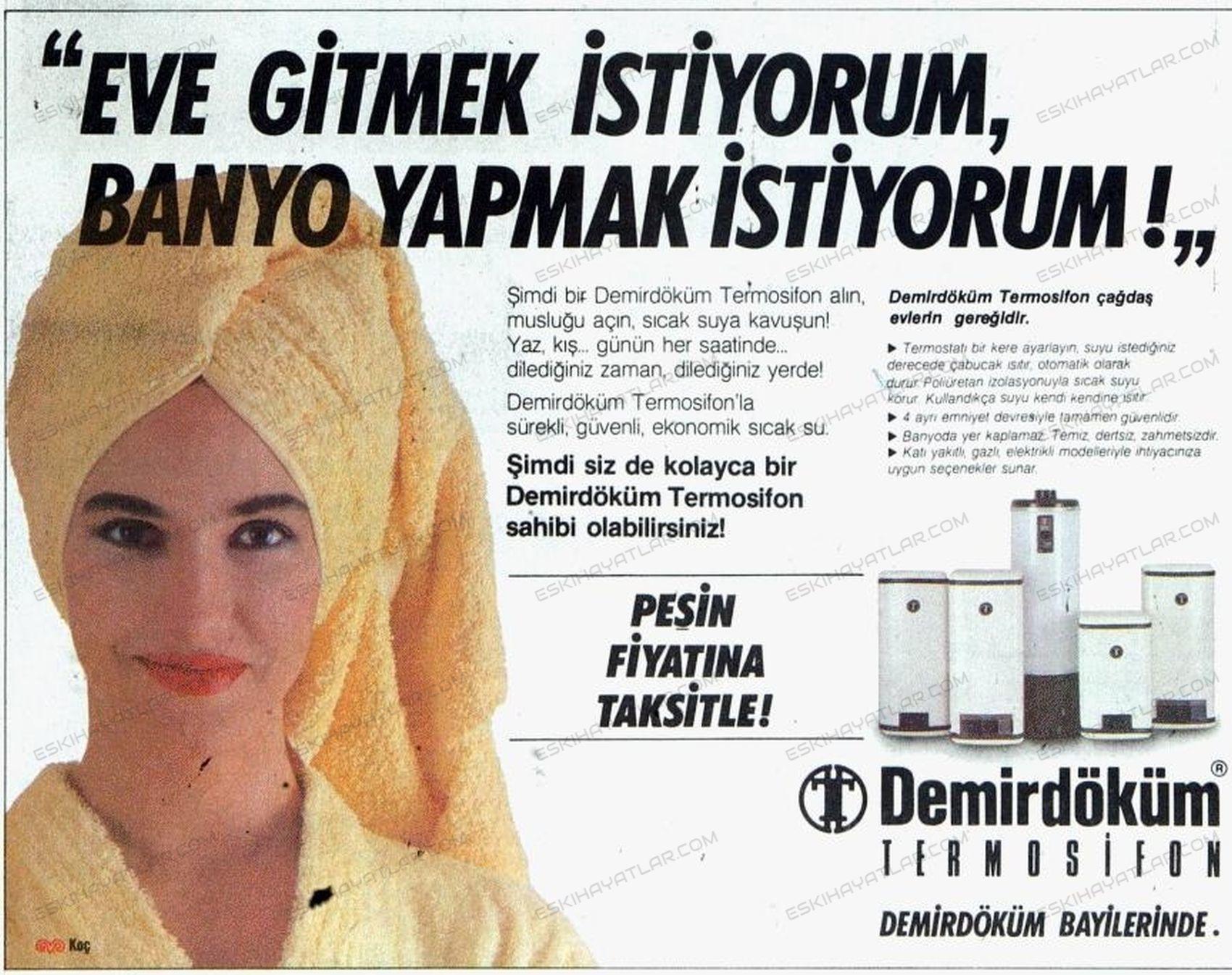 0063-demirdokum-termisifon-reklamlari-eve-gitmek-istiyorum-banyo-yapmak-istiyorum