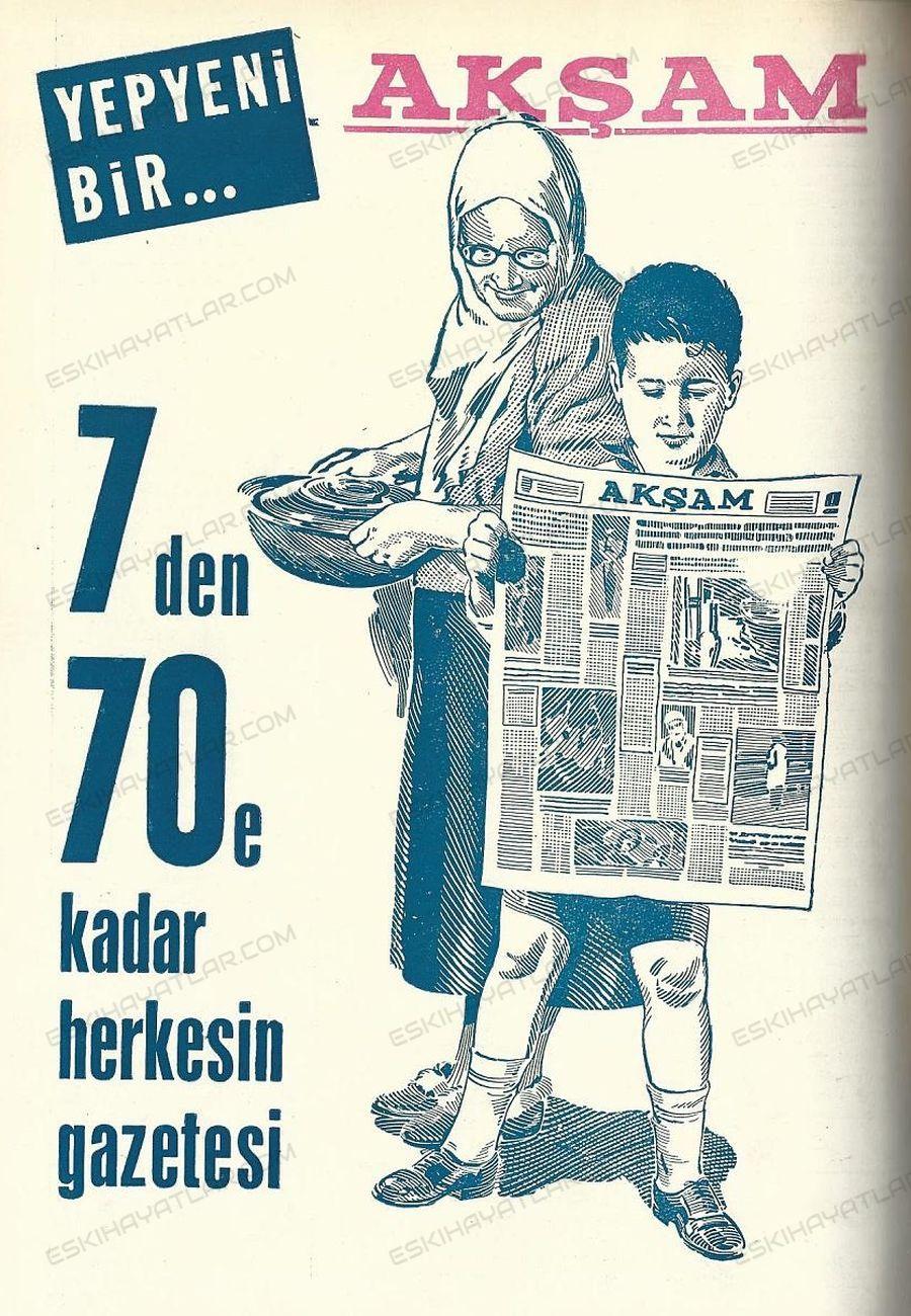 0273-aksam-gazetesi-reklamlari-1960-yilinda-gazete-reklamlari-yediden-yetmise-kadar-herkesin-gazetesi-muvezzi-kimdir