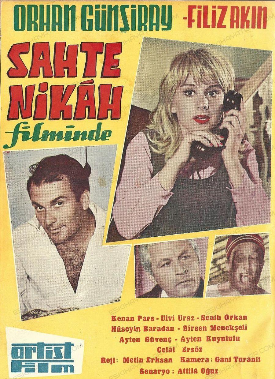 0489-orhan-gunsiray-gencligi-filiz-akin-gencligi-1962-yilinda-cekilen-filmler-sahte-nikah-film-afisi (1)