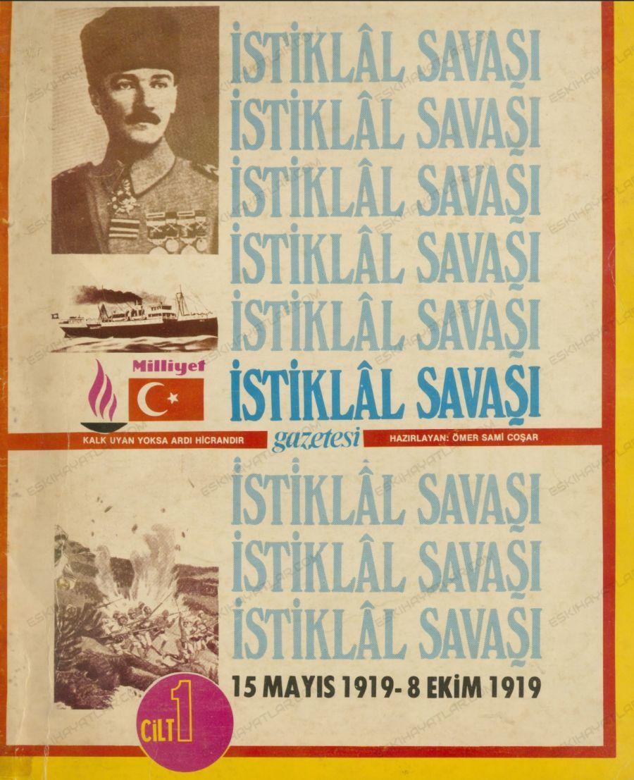 0222-omer-sami-cosar-kimdir-milliyet-gazete-arsivleri-istiklal-savasi-haberleri-15-mayis-1919-8-ekim-1919-mustafa-kemal-pasa