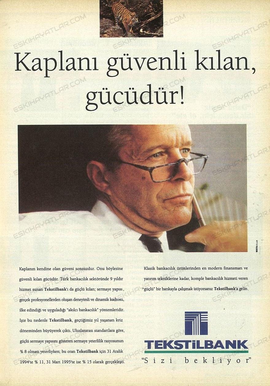 0235-kaplani-guvenli-kilan-gucudur-1995-yilinda-banka-reklamlari-tekstilbank-sizi-bekliyor